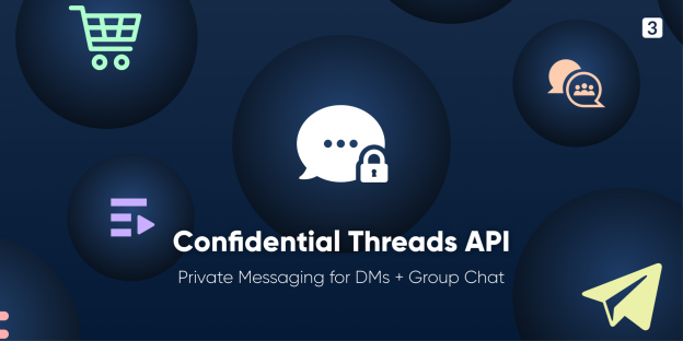 Confidential Threads API